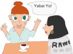 Yabai Yo!
